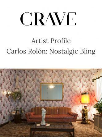 Artist Profile | Carlos Rolón: Nostalgic Bling